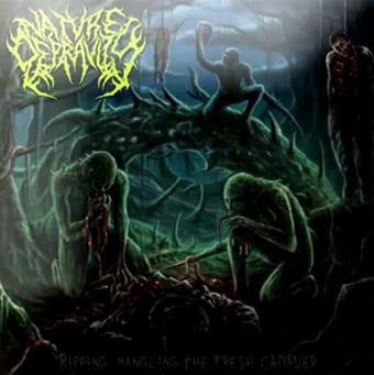 NATURE DEPRAVITY | Ripping, Mangling the Fresh Cadaver EP CD