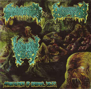 Putrefaction of Spermal Decay | Visceral Decay / Putrefacto Hedor Cadaverico / Espermorragia 3 WAY SPLIT CD