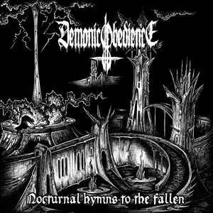 DEMONIC OBEDIENCE- Nocturnal Hymns To The Fallen CD