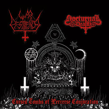 War Pestilence / Nocturnal Death (2) ‎– Cursed Tombs of Perverse Conjuration Split CD