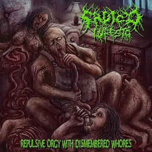 Sadico Infesto - Repulsive Orgy With Dismembered Whores CD