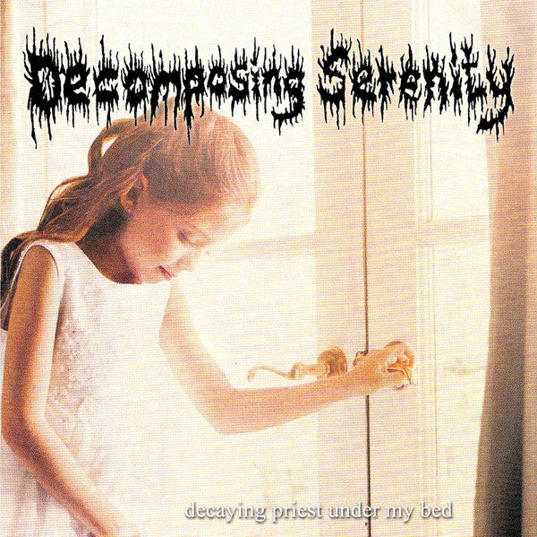 Decomposing Serenity / Proctalgia ‎– Decaying Priest Under My Bed / Decay, Vile & Torment CD