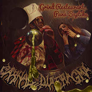 Carnal Diafragma ‎– Grind Restaurant Pana Septika CD