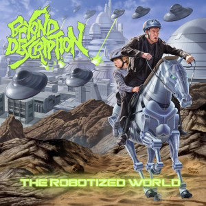 Beyond Description ‎– The Robotized World CD