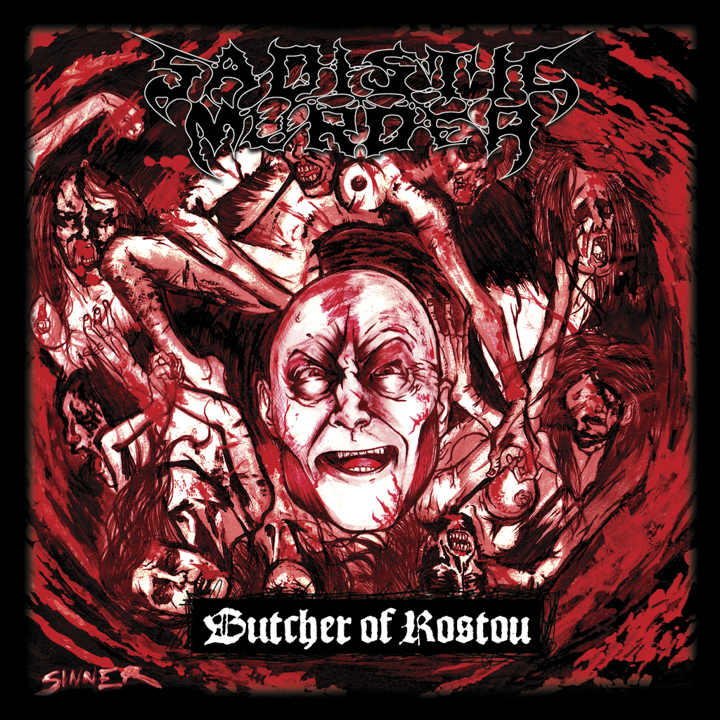 SADISTIC MURDER - Butcher Of Rostov CD