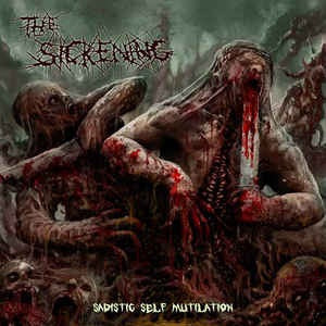 THE SICKENING ‎ Sadistic Self Mutilation CD