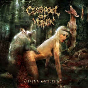 CESSPOOL OF VERMIN ‎– Bestial Necrophilia CD