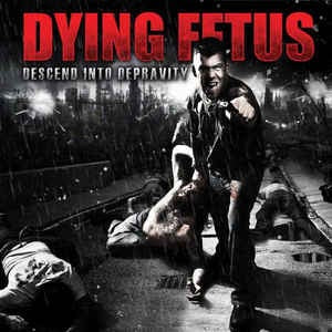 Dying Fetus ‎– Descend Into Depravity LP VINYL 12'