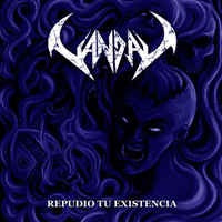 Vandal ‎– Repudio Tu Existencia Digipack CD