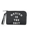 POUCH MEXICO IS THE SHIT