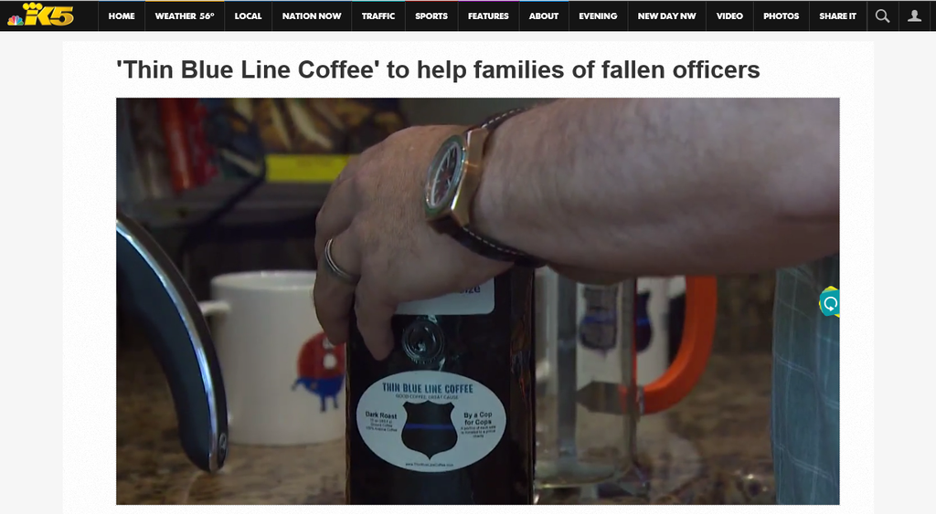 THIN BLUE LINE COFFEE made the local TV News - KING 5 in Seattle
