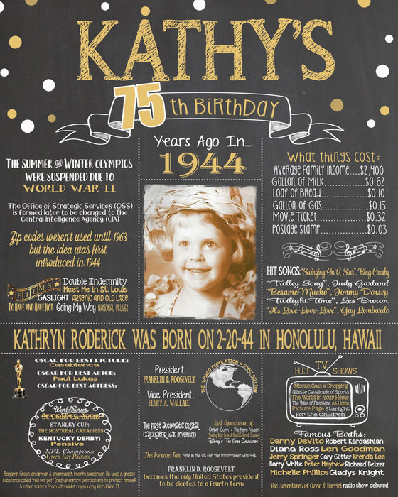 2019 New Design - Birthday Sign, 75th Birthday Photo Chalkboard, Back in 1944 Board 75PIC19440520
