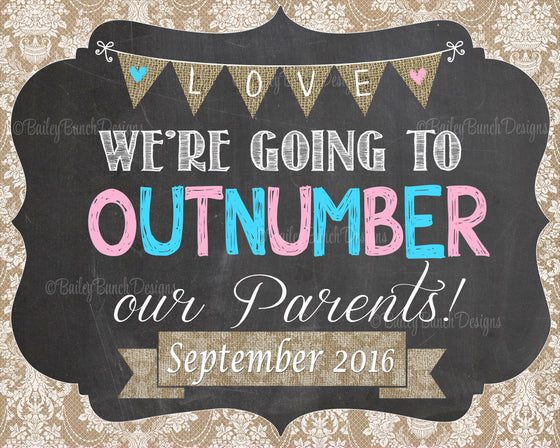 Outnumber our Parents Pregnancy Reveal Chalkboard - OUTNUMBER0520
