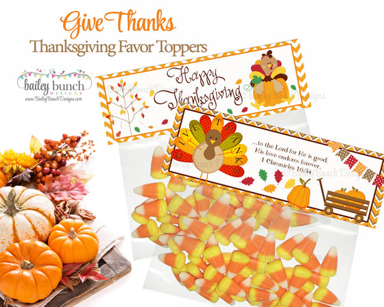 Thanksgiving Give Thanks Treat Bags, Thanksgiving Toppers, Happy Thanksgiving IDGIVETHANKSFVR0520