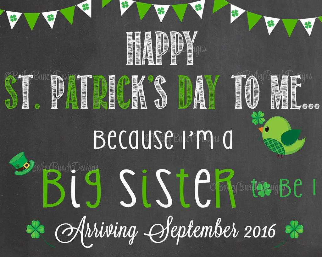 Pregnancy Reveal Announcement Big Sister Big Brother, Chalkboard Sign, St. Patrick's Day Pregnancy STCHALK0520