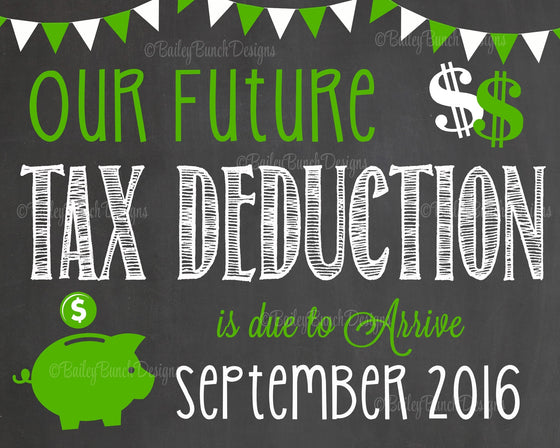 Tax Deduction Pregnancy Reveal Announcement Chalkboard Sign, Pregnancy TAXCHALK0520