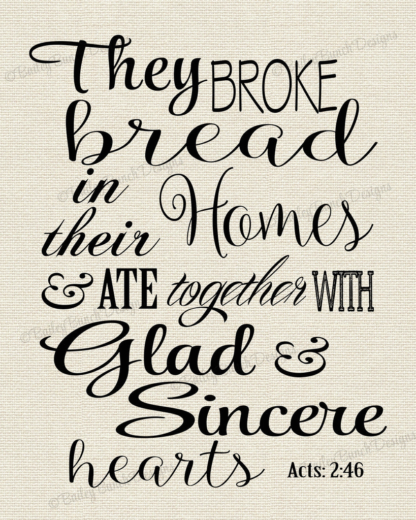 Scripture Wall Art, They Broke Bread, Home Decor - INSTANT DOWNLOAD IDBREAD0520