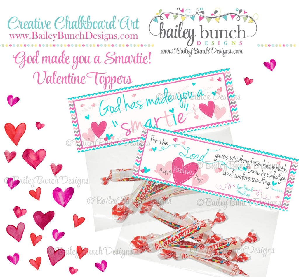 God has made you a Smartie Bag Toppers, Valentines VDAYSMARTIEPINK0520