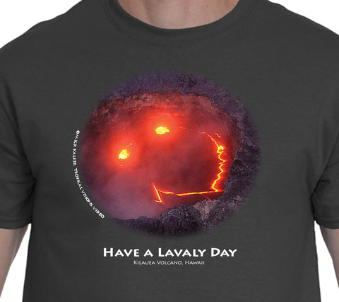 """Have A Lavaly Day"""