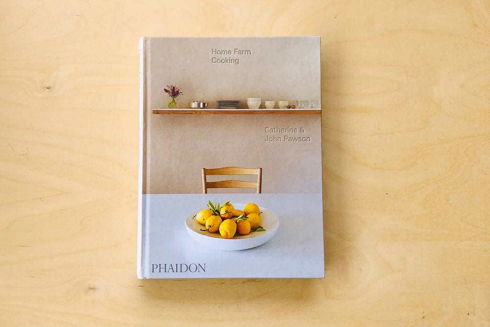 Home Farm Cooking by Catherine & John Pawson