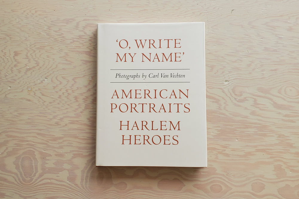 """O, Write My Name""  American Portraits, Harlem Heroes."
