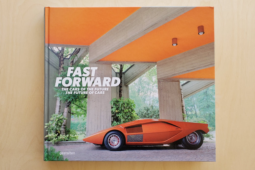 Fast Forward: Cars of the Future, the Future of Cars