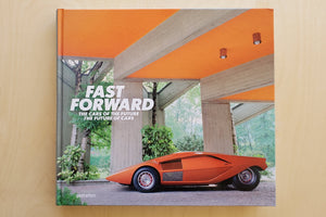 Gestalten: Fast Forward: the Cars of the Future, the Future of Cars