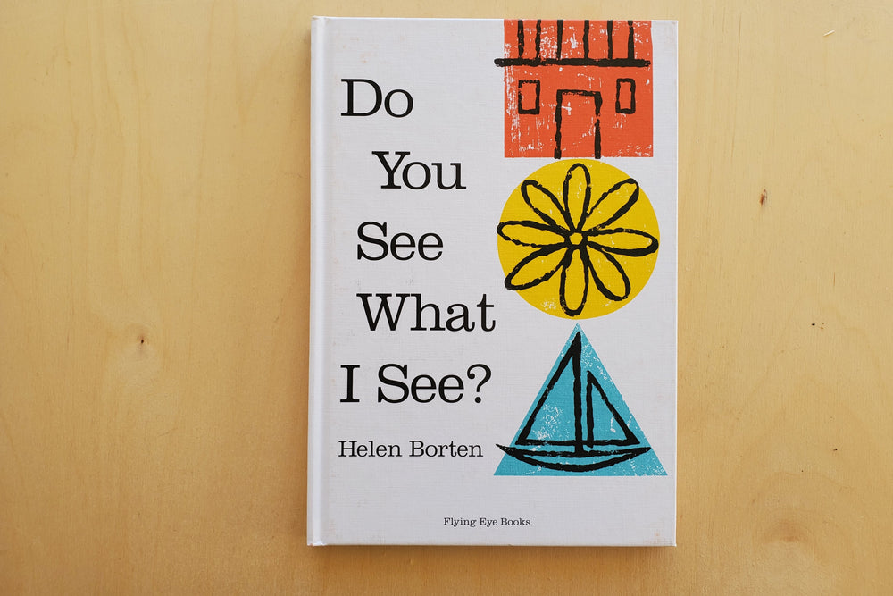 Hellen Borten Children's Book Do You See What I See ?