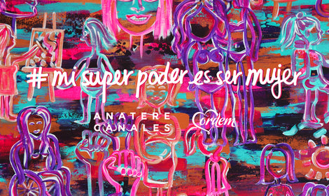 My Superpower is to be a Woman | Mi super poder es ser mujer