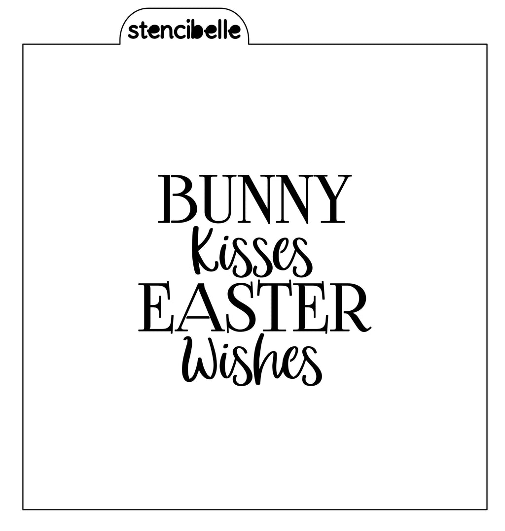 Bunny Kisses Easter Wishes Stencil - 2 sizes available