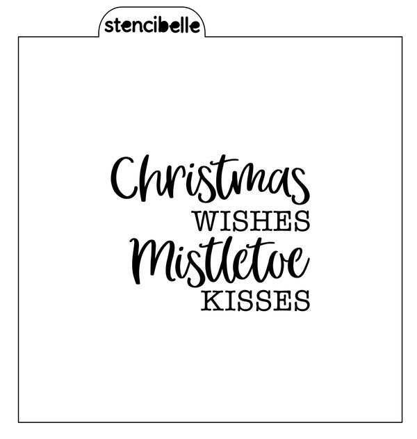 Christmas Wishes / Mistletoe Kisses Stencil - 2 sizes available