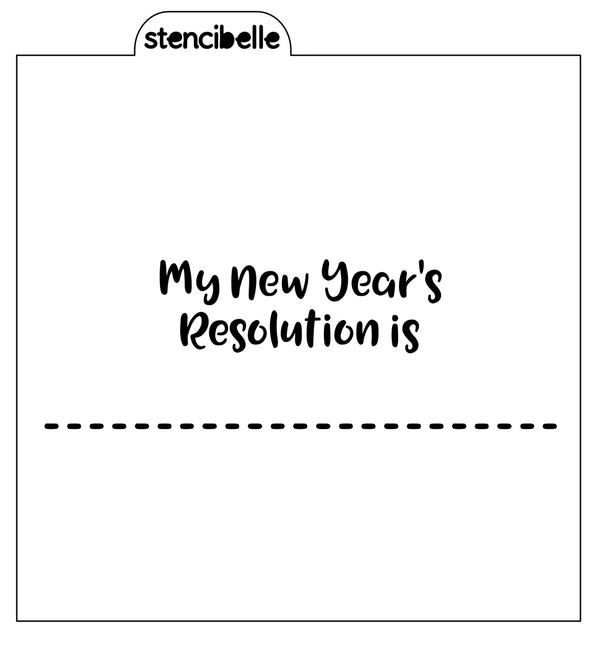 My New Year's Resolution... Stencil