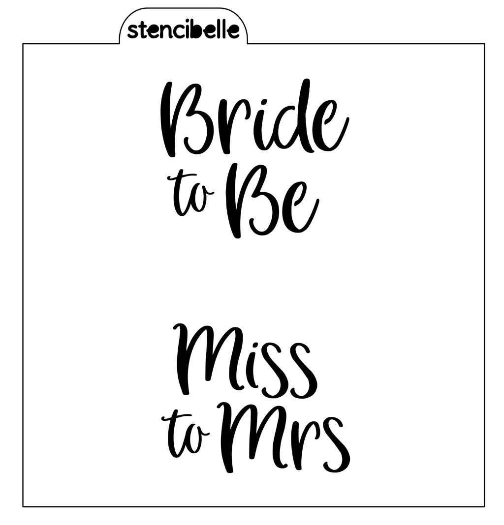 Bride to Be / Miss to Mrs Stencil
