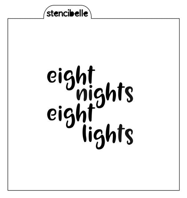 Eight Nights Eight Lights Stencil - 2 sizes available