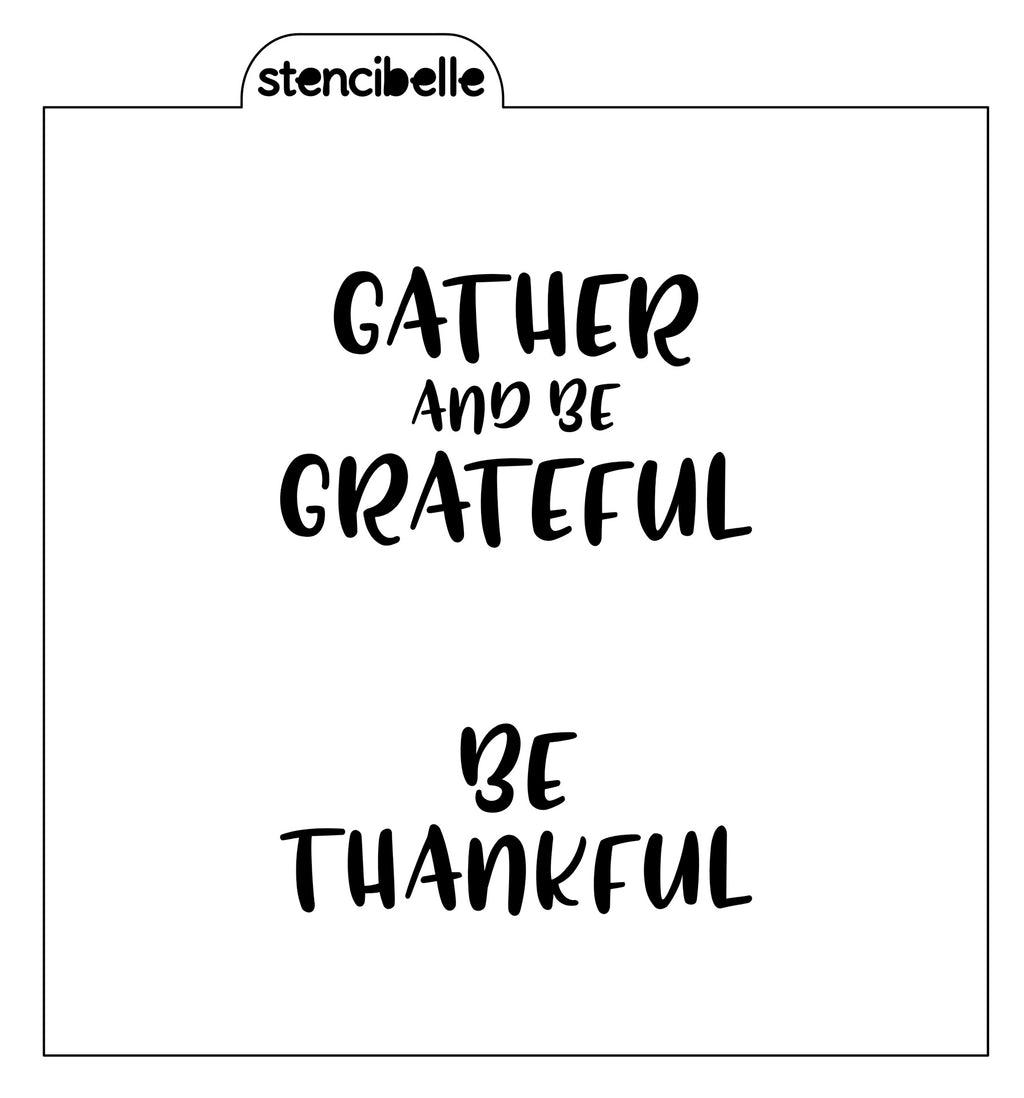 Be Thankful / Gather and be Grateful Stencil