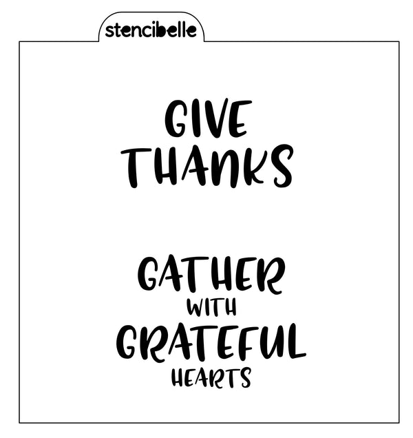 Give Thanks / Gather with Grateful Hearts Stencil
