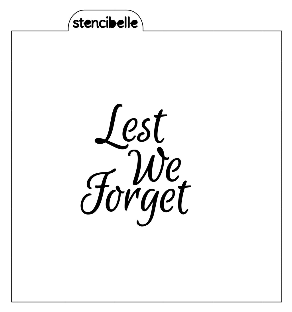 Lest We Forget Stencil - 2 Sizes available