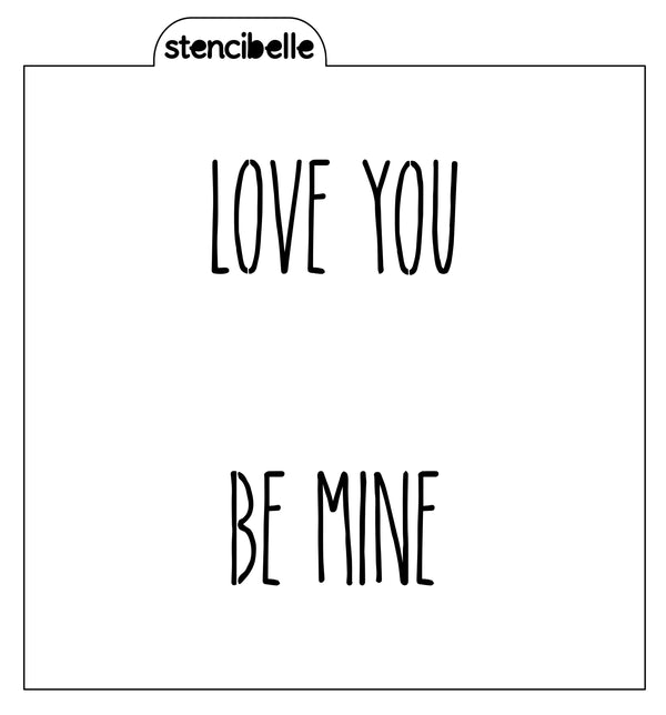 Love You / Be Mine Stencil - now available in 2 sizes!