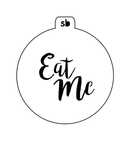 'Eat Me' Mini Stencil - 2 sizes available