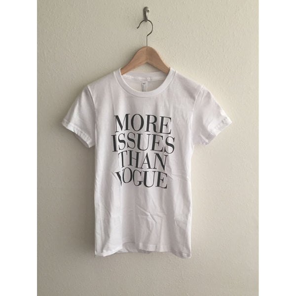 More Issues Than Vogue Women's Graphic T Shirt - Epethiya