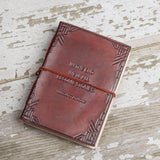 """We All Become Stories"" Handmade Leather Journal - Epethiya"
