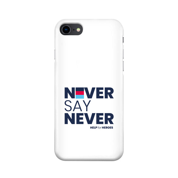 White Never Say Never Phone Case
