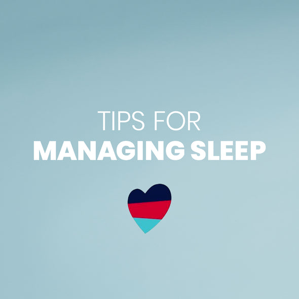 MANAGING YOUR SLEEP
