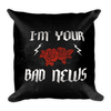 Bad News Square Pillow-Home - Pillows & Throws-Hipster's Wonderland-Très Fancy