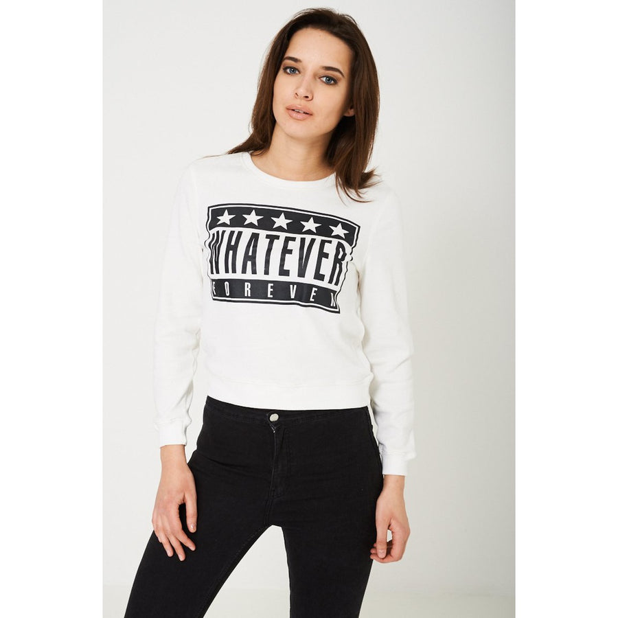 Whatever Forever White Slogan Jumper