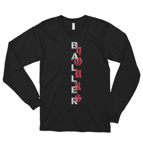 Baller Hours Long Sleeve