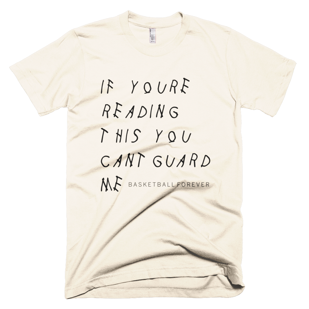You Cant Guard Me - Basketball Forever Shop