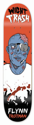 WIGHT TRASH FLYNN TROTMAN ZOMBIE - SKATEBOARD DECK