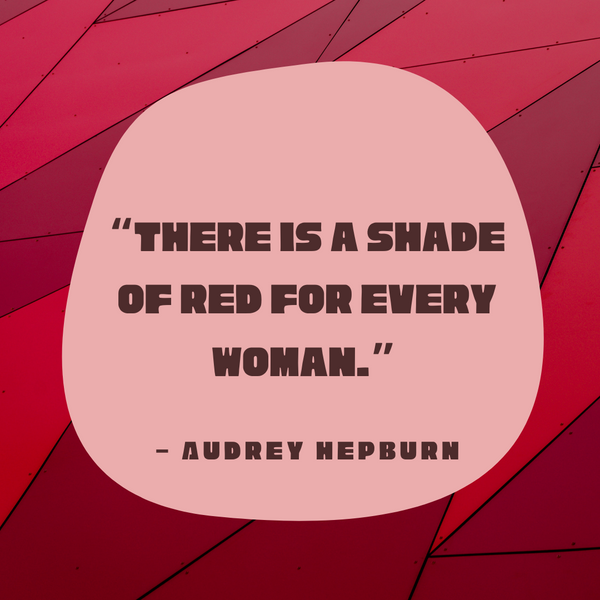 Shade of red for every woman – Audrey Hepburn