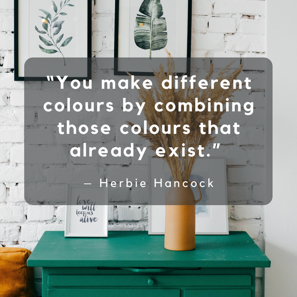 Combining those colours that already exist – Herbie Hancock